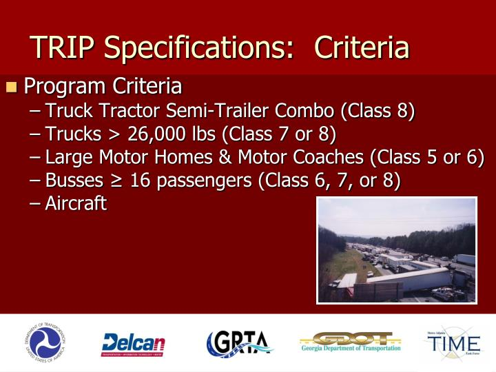 TRIP Specifications:  Criteria