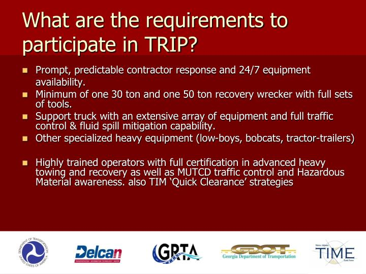 What are the requirements to participate in TRIP?