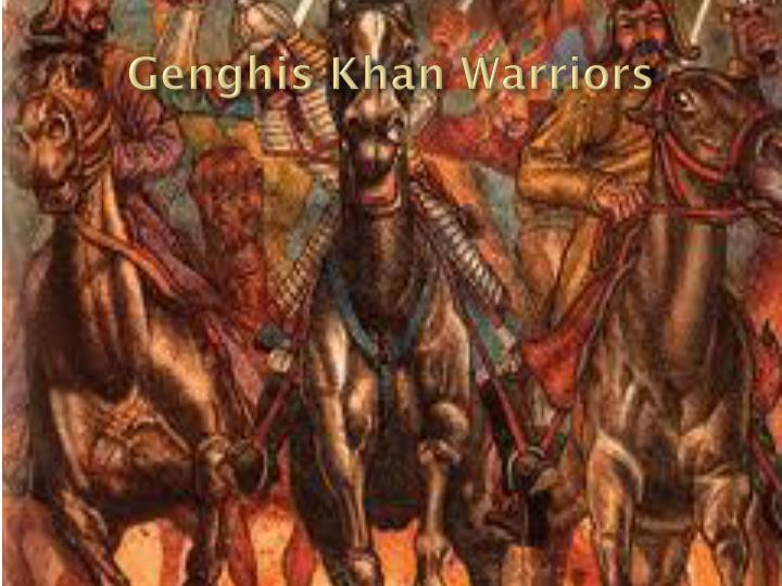 Genghis Khan Warriors