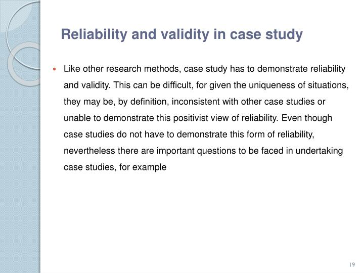 Reliability and validity in case study