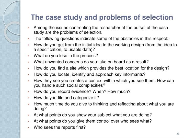 The case study and problems of selection