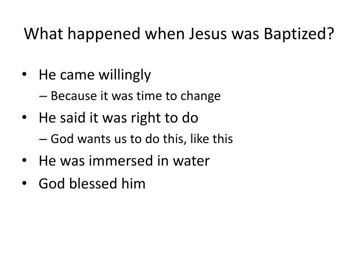 What happened when Jesus was Baptized?