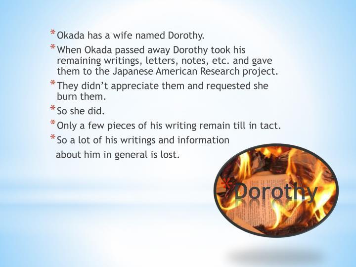 Okada has a wife named Dorothy.