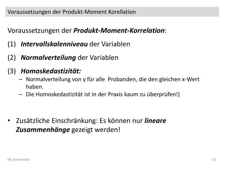 Voraussetzungen der Produkt-Moment