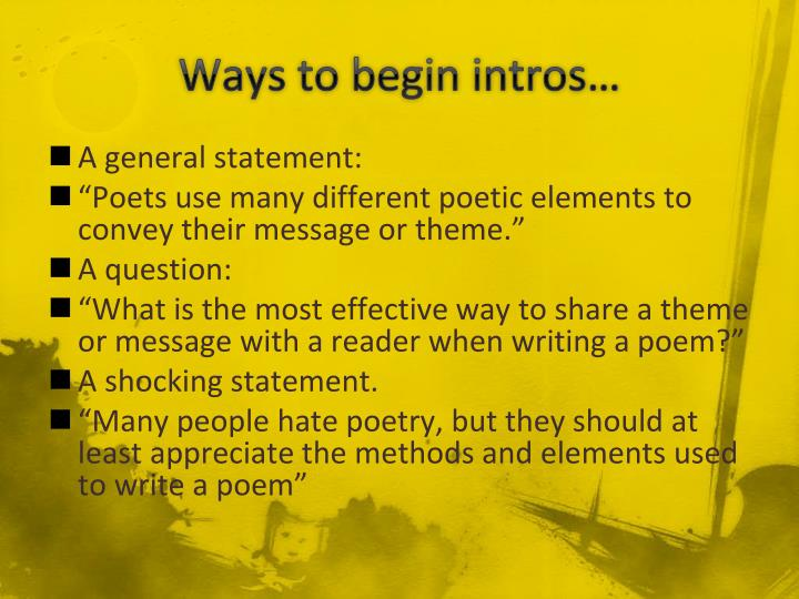 Ways to begin intros…