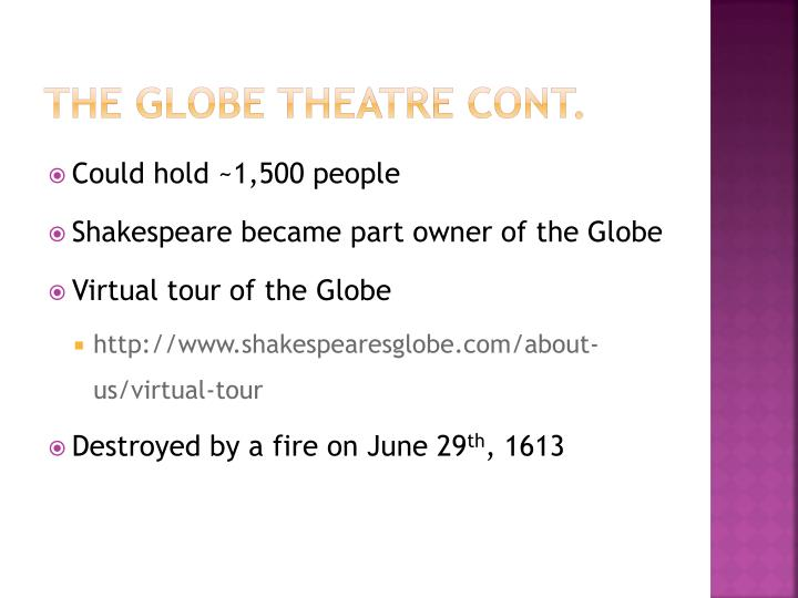 The globe theatre cont.