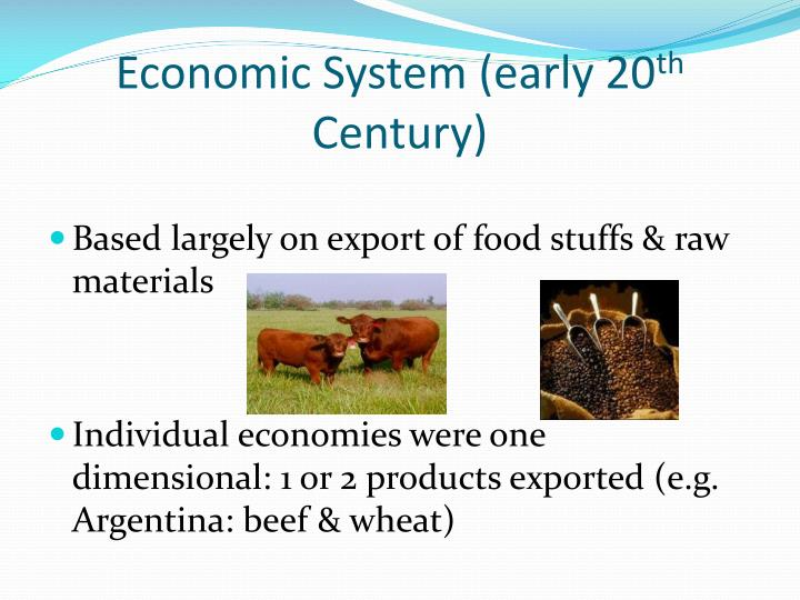 Economic system early 20 th century