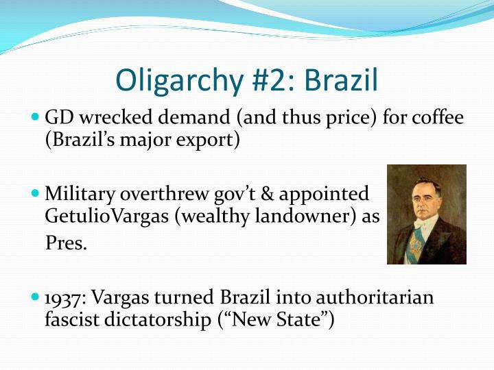 Oligarchy #2: Brazil