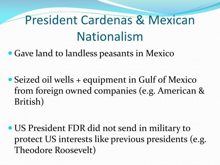 President Cardenas & Mexican Nationalism