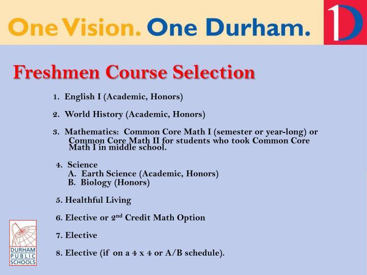 Freshmen Course Selection