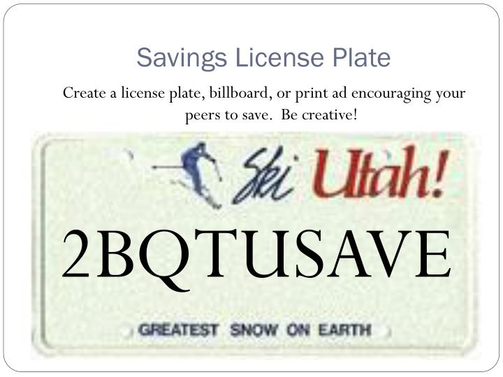 Savings License Plate