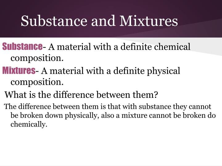 Substance and Mixtures