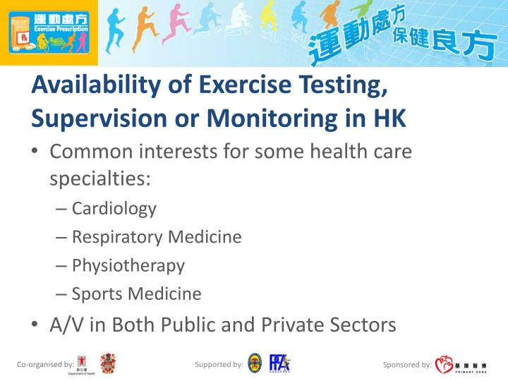 Availability of Exercise Testing, Supervision or Monitoring in HK