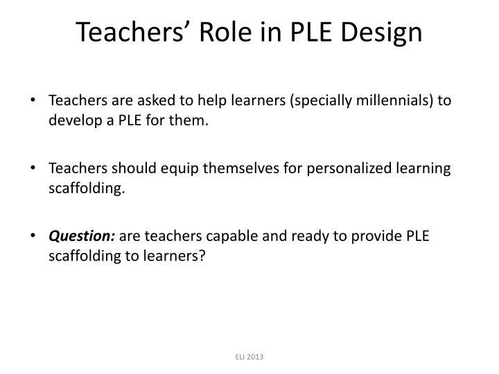 Teachers' Role in PLE Design