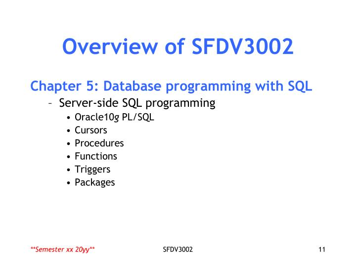 Overview of SFDV3002