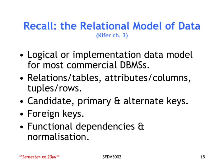 Recall: the Relational Model of Data