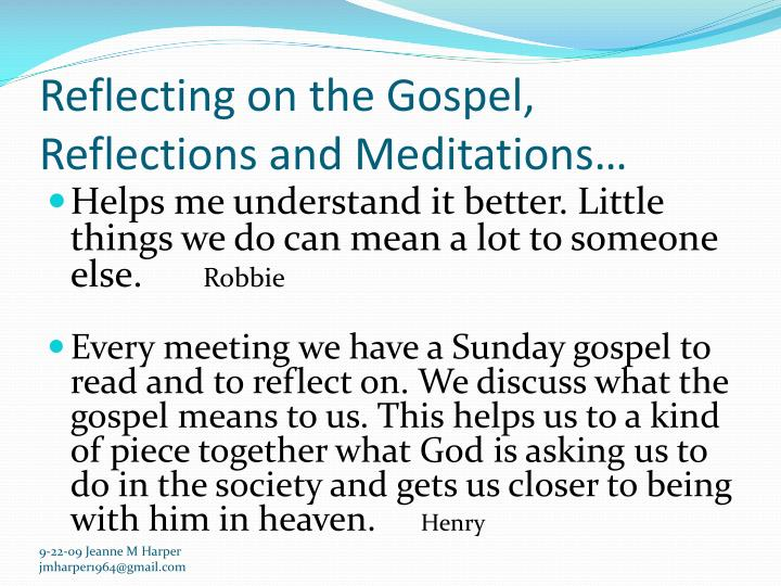 Reflecting on the Gospel, Reflections and Meditations…