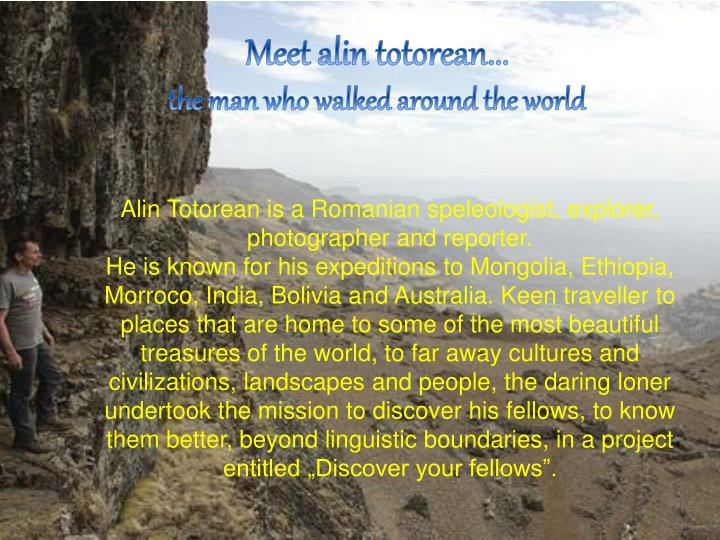 Meet alin totorean...