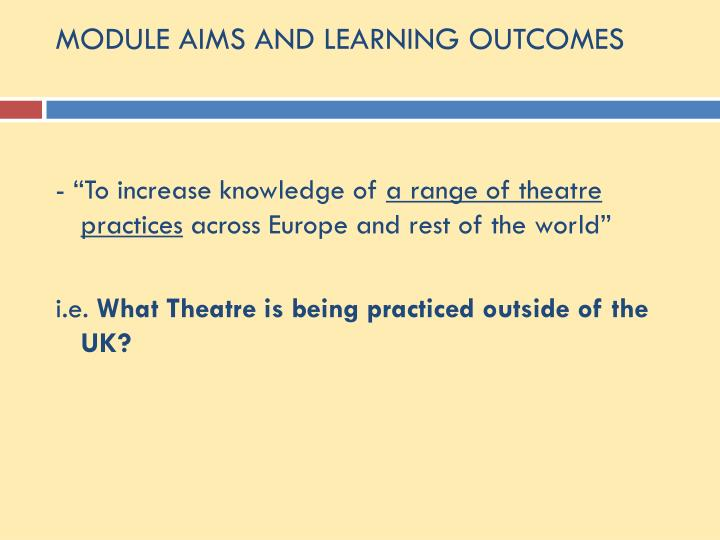 MODULE AIMS AND LEARNING OUTCOMES