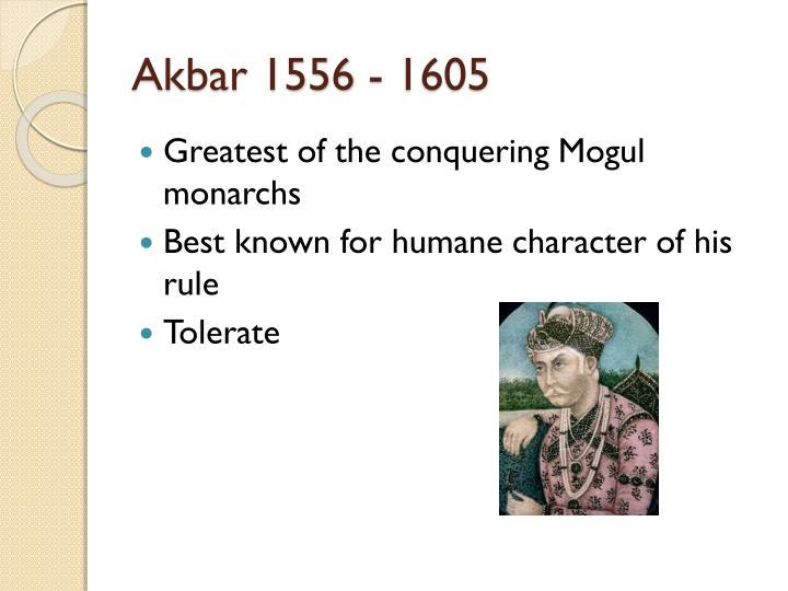 Akbar 1556 - 1605