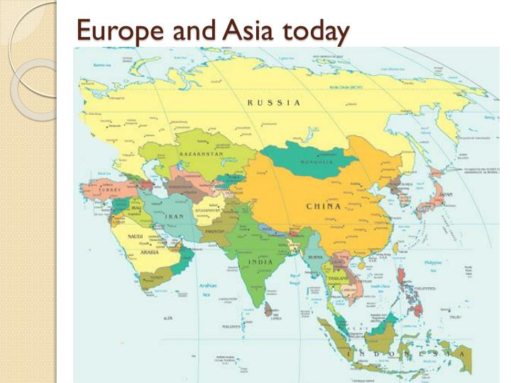 Europe and Asia today