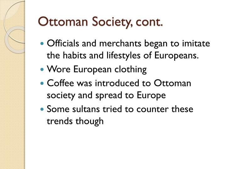 Ottoman Society, cont.