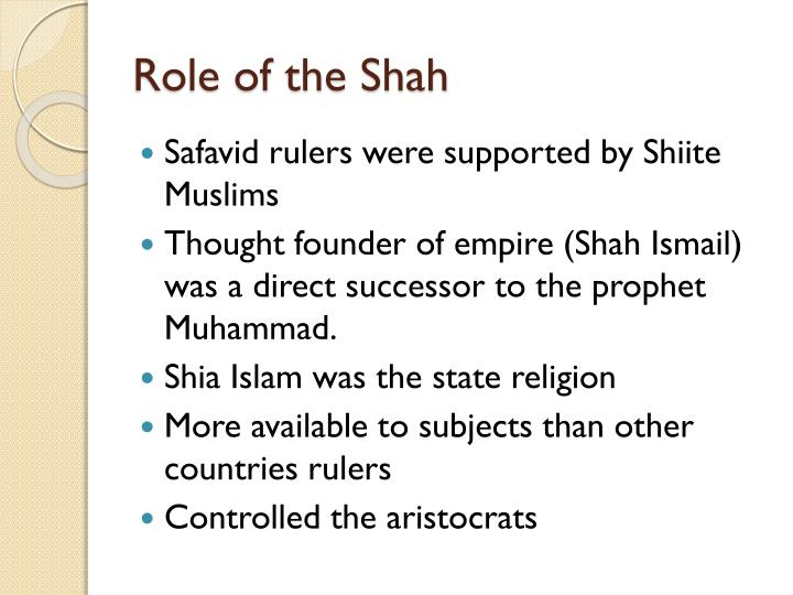 Role of the Shah