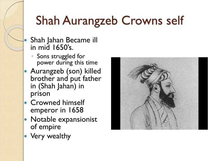 Shah Aurangzeb Crowns self