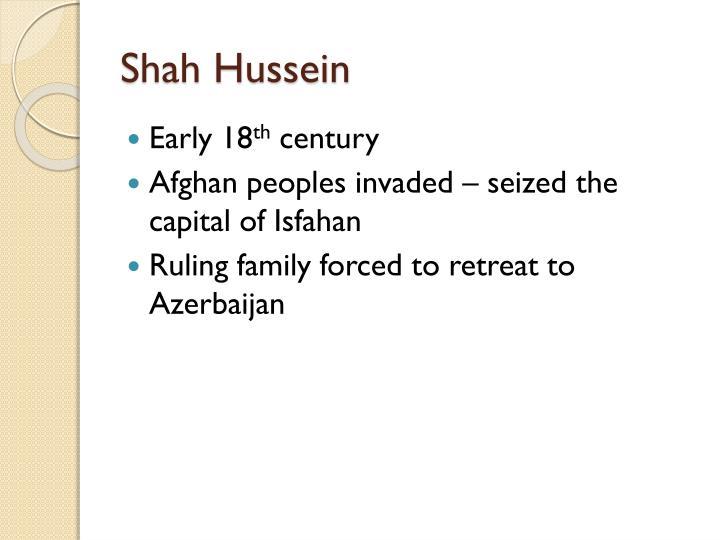 Shah Hussein