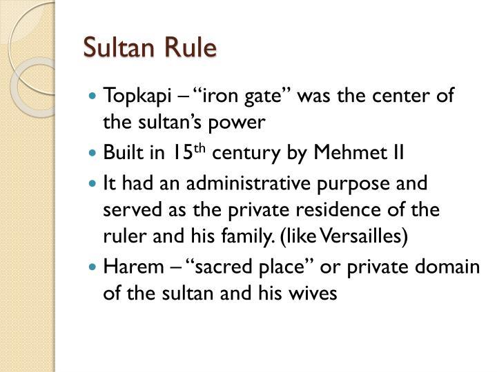 Sultan Rule