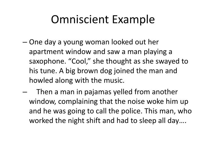 Omniscient Example