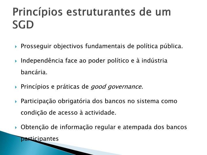 Princípios estruturantes de um SGD