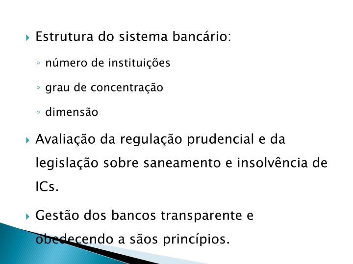 Estrutura do sistema bancário:
