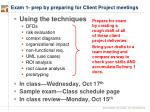 exam 1 prep by preparing for client project meetings