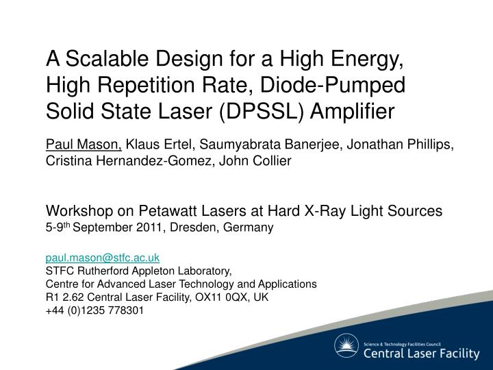 A Scalable Design for a High Energy, High Repetition Rate, Diode-Pumped Solid State Laser (DPSSL) Am...