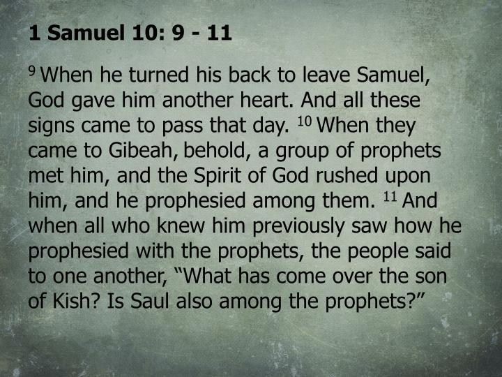 1 Samuel 10: 9 - 11