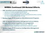 nirma continued cm related efforts