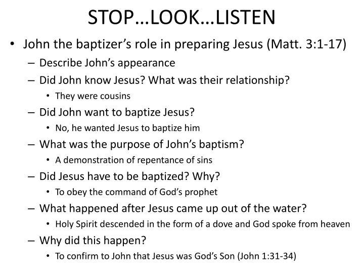 STOP…LOOK…LISTEN