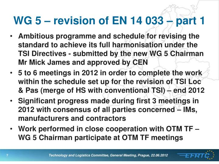WG 5 – revision of EN 14 033 – part 1