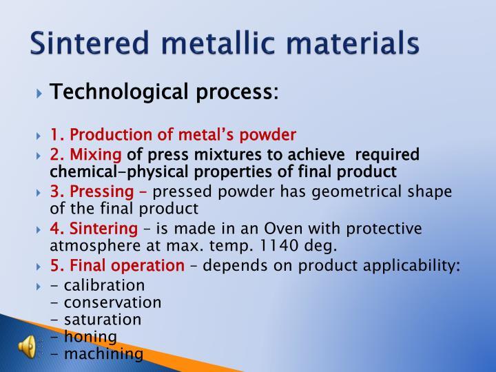 Sintered metallic