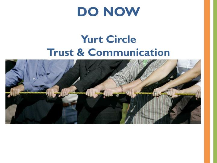 Do now yurt circle trust communication