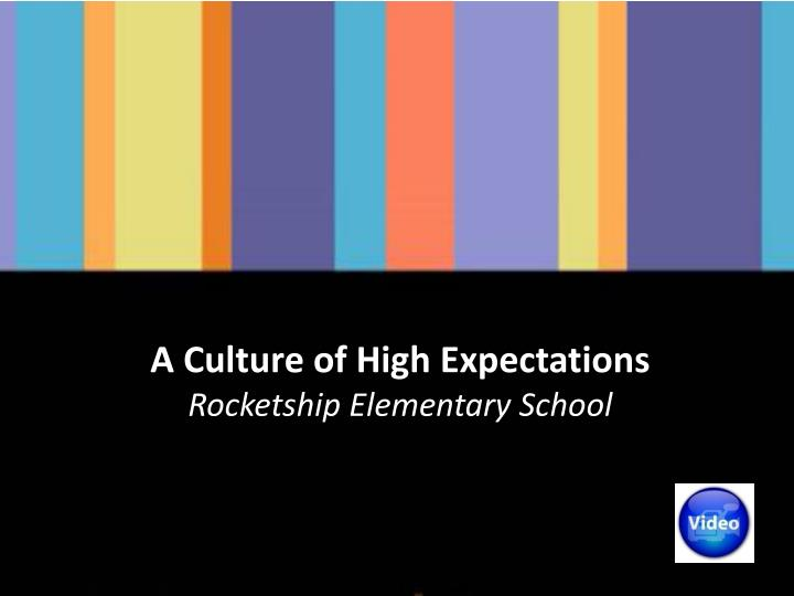 A Culture of High Expectations