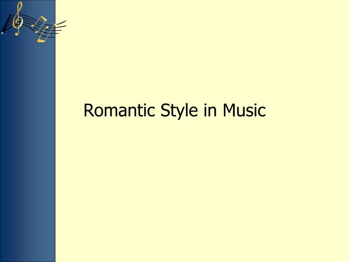Romantic style in music