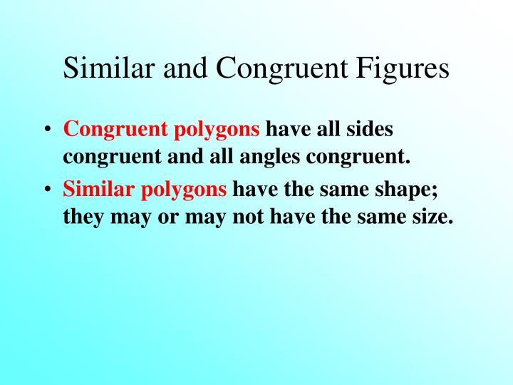 Similar and Congruent Figures