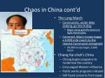 chaos in china cont d