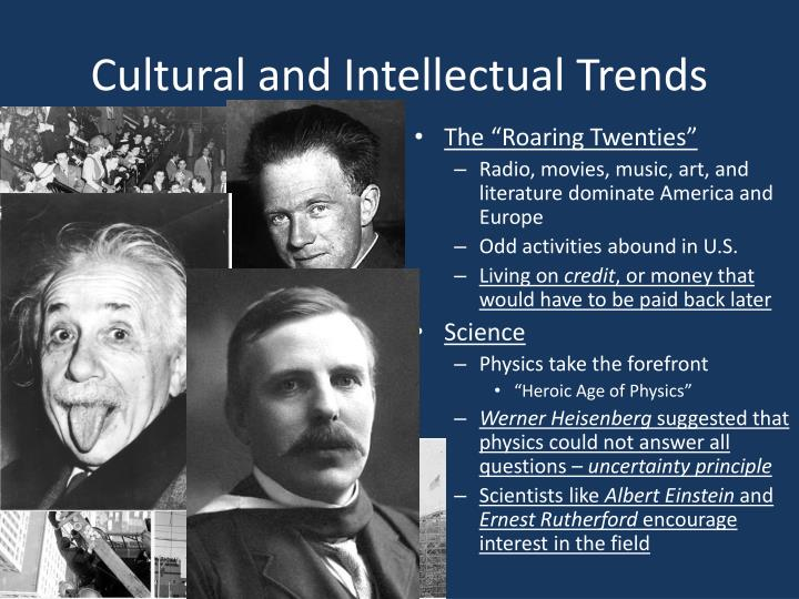 Cultural and intellectual trends