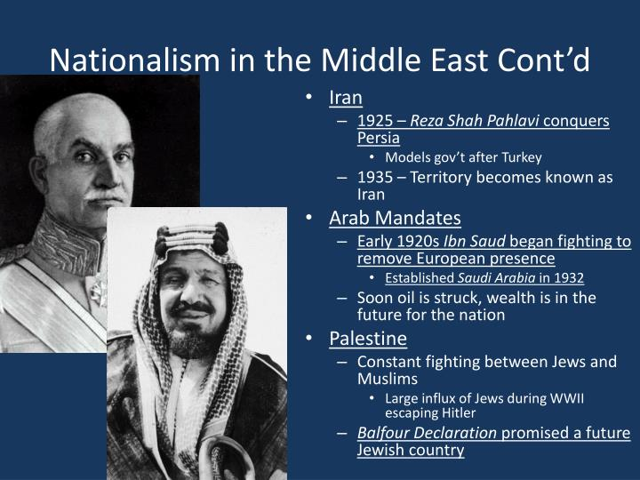 Nationalism in the Middle East Cont'd