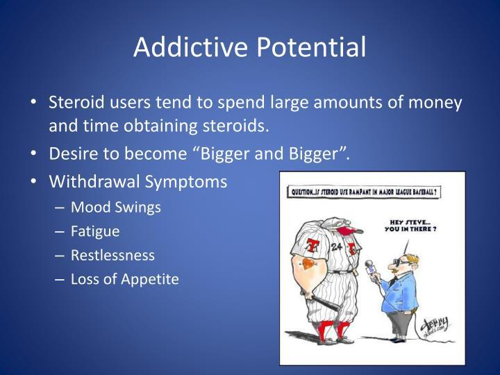 Addictive Potential