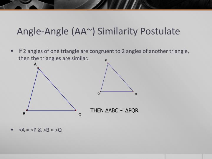 Angle angle aa similarity postulate