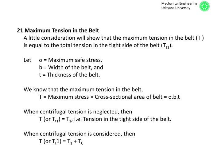 21 Maximum Tension in the Belt